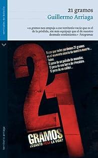 21 gramos par Guillermo Arriaga