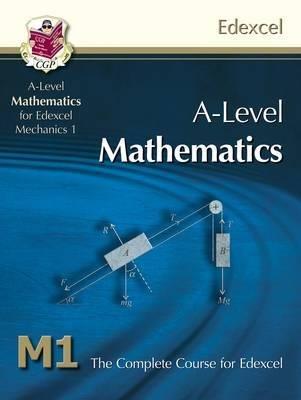 AS/A Level Maths for Edexcel - Mechanics 1: Student Book