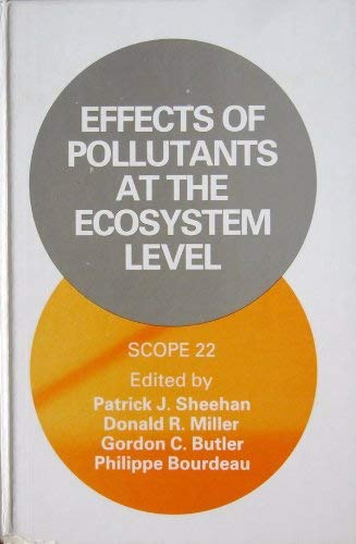 Effects of Pollutants at the Ecosystem Level (SCOPE, Band 22)
