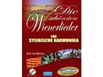Die schönsten Wienerlieder für steirische Harmonika