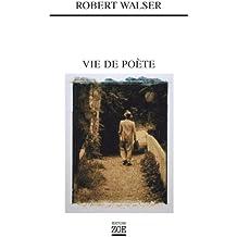 Vie de poète (French Edition)