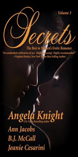 Secrets: The Best in Women's Erotic Romance, Vol. 3