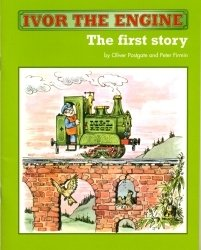 Ivor the Engine : the first story