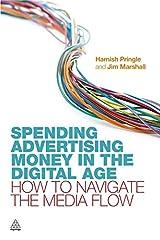 Spending Advertising Money in the Digital Age Paperback