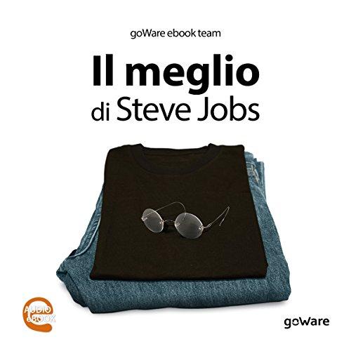 Il meglio di Steve Jobs  Audiolibri