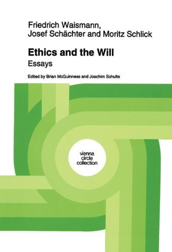 Ethics and the Will: Essays (Vienna Circle Collection) por Friedrich Waismann