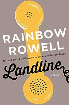 Landline: A Novel di [Rowell, Rainbow]