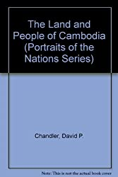 The Land and People of Cambodia (Portraits of the Nations Series)