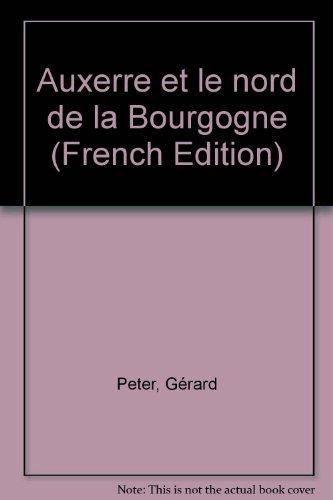 Auxerre et le nord de la Bourgogne