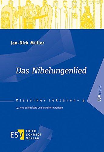 Das Nibelungenlied (Klassiker-Lektüren (KLR), Band 5)