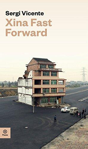 Xina Fast Forward (Pausa) (Catalan Edition) por Sergi Vicente Mulero