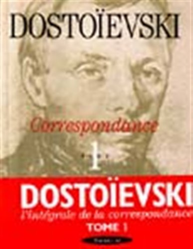 Correspondance, tome 1 : 1832-1864