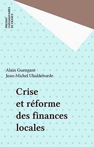 Crise et réforme des finances locales (GRALE GROUP REC) par Alain Guengant