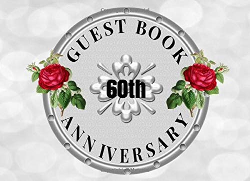 60th Anniversary Guest Book: 8.25