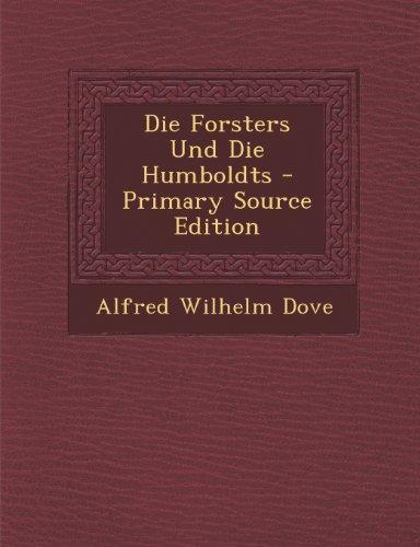 Die Forsters Und Die Humboldts - Primary Source Edition