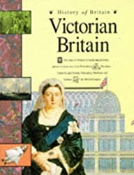 Victorian Britain (History of Britain) by Andrew Langley (1994-04-08)
