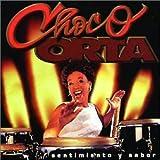 Sentimiento Y Sabor by Choco Orta (2003-08-12)