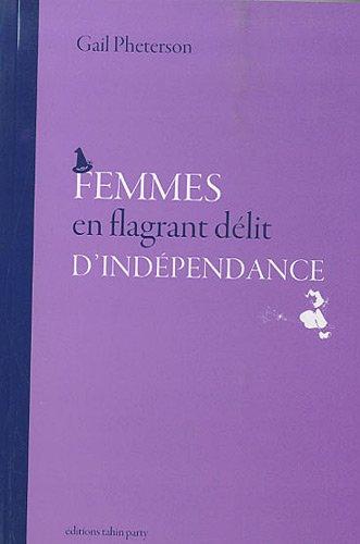 Femmes en flagrant délit d'indépendance