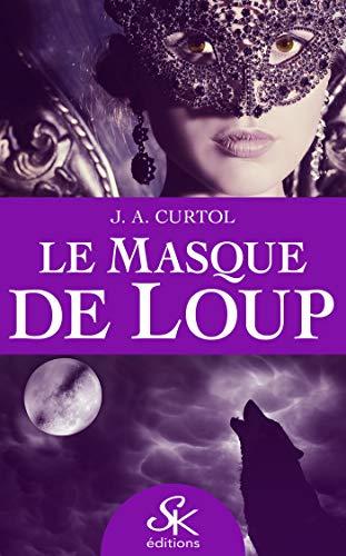 Couverture du livre Le Masque de loup (SK.PARANORMALE)