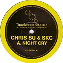 Chris.Su & SKC - Night Cry / Spaced Out - Timeless Recordings