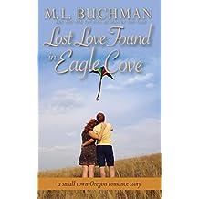 Lost Love Found in Eagle Cove: a small town Oregon romance