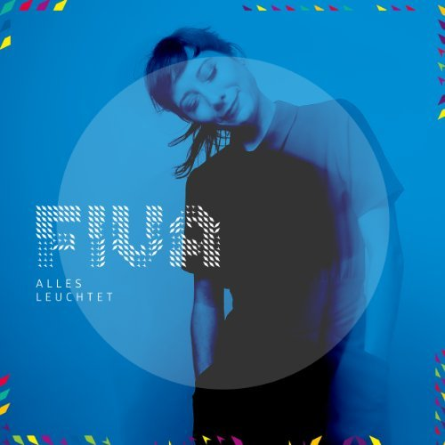 Alles Leuchtet by Fiva