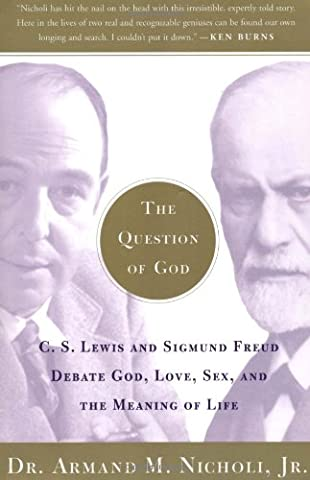 The Question of God: C.S. Lewis and Sigmund Freud Debate God, Love, Sex, and the Meaning of Life (Sex And The City Free Online)