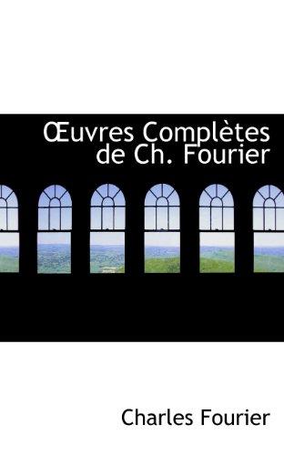 Ouvres Completes De Ch. Fourier