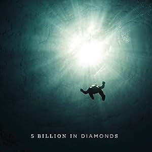 5 BILLION IN DIAMONDS [VINYL]