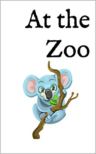 At the Zoo: A Bilingual English-Danish Picture Book (English Edition)
