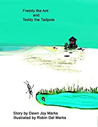 Freddy the Ant and Teddy the Tadpole (Ant Books Book 2) (English Edition)