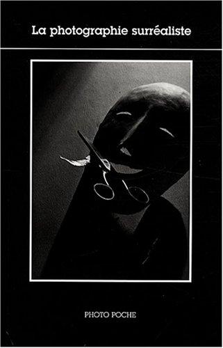La photographie surréaliste par Christian Bouqueret