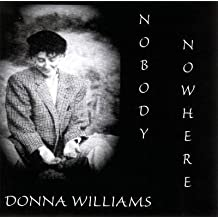 [Nobody Nowhere] (By: Donna Oz Williams) [published: February, 2000]