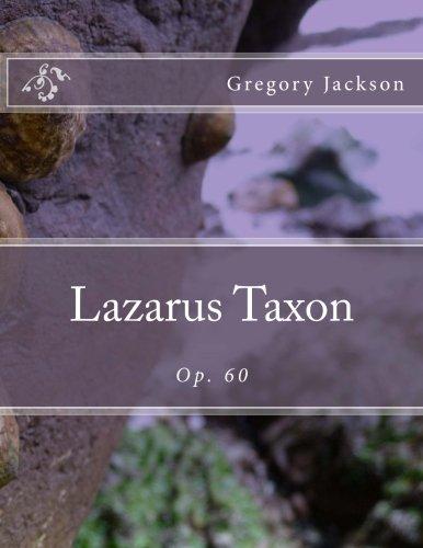Lazarus Taxon: Op. 60