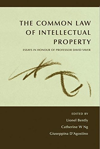 The Common Law of Intellectual Property: Essays in Honour of Professor David Vaver