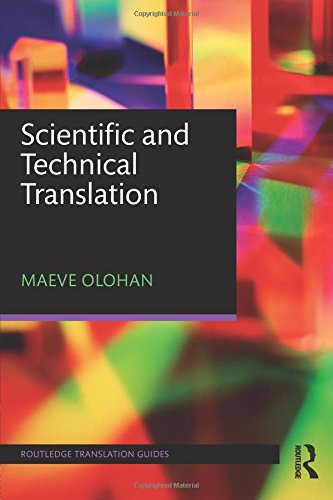 Scientific and Technical Translation (Routledge Translation Guides)