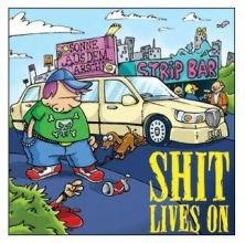 Shit lives on CD Sonne aus dem Arsch