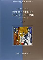 Écrire et lire en Catalogne (IXe-XIIe siècle) [2 volumes]