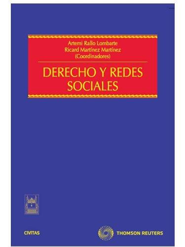 Derecho y redes sociales (Ed. en rústica) (Estudios y Comentarios de Legislación)