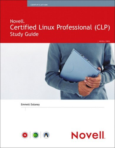 Novell Certified Linux Professional Study Guide by Emmett Dulaney (2005-01-07) par Emmett Dulaney