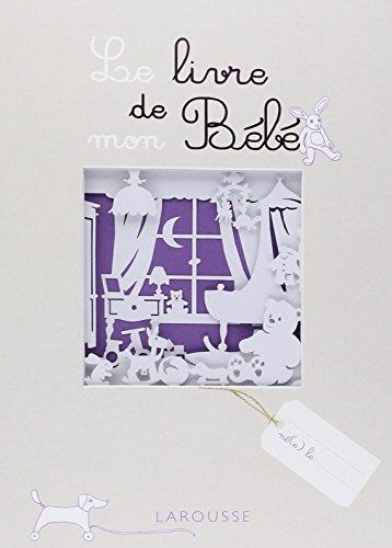 Le livre de mon Bébé par Claire Morel Fatio
