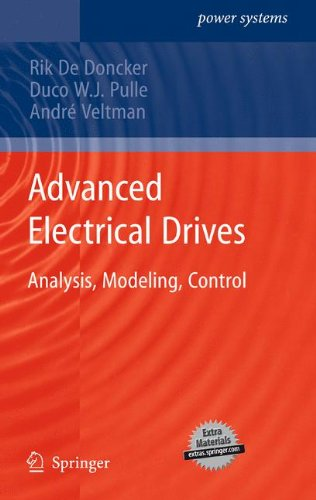 Advanced Electrical Drives: Analysis, Modeling, Control (Power Systems) -
