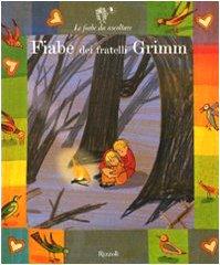 Fiabe dei fratelli Grimm. Ediz. illustrata. Con 2 CD Audio