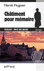 Châtiment pour mémoire: Un polar en Bretagne (Enquêtes en série)