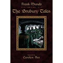 [(The Brubury Tales (Illustrated Edition))] [Author: Frank Mundo] published on (March, 2014)