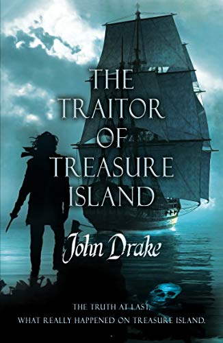 The Traitor of Treasure Island: The truth at last (English Edition)