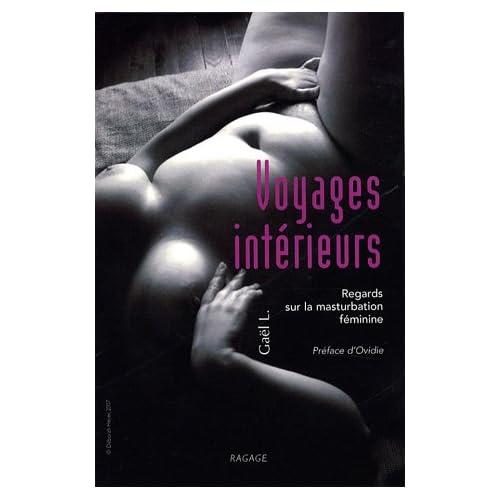 Voyages intérieurs : Regards sur la masturbation féminine