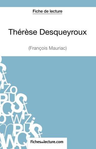 Thérèse Desqueyroux de François Mauriac (Fiche de lecture): Analyse Complète De L'oeuvre