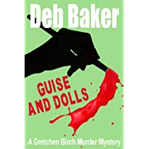 Guise And Dolls (A Gretchen Birch Murder Mystery Book 4) (English Edition)