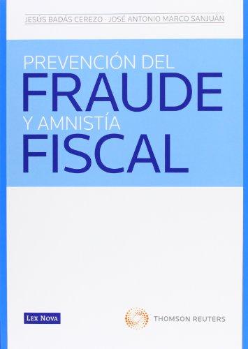 Prevención del fraude y amnistía fiscal (Monografía)